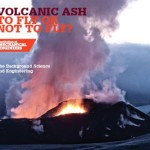 Volcanic Ash – When is it safe to fly a plane through?