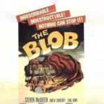 Is 'The Blob' a rheology fright night movie?