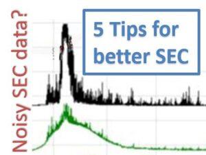 """noisy light scattering chromatogram with an overlay of """"5 tips for better SEC"""" sign"""