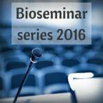Bioseminar series 2016
