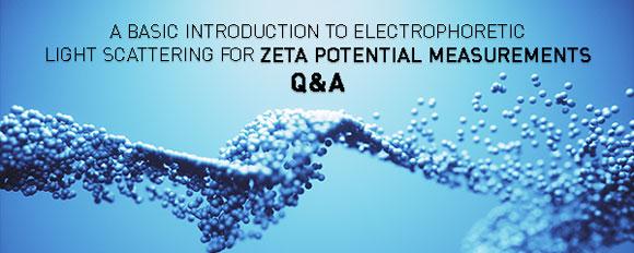 Basic introduction to Electrophoretic Light scattering ELS